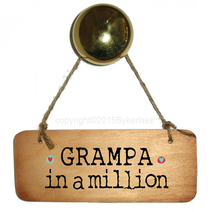 Grampa in a Million Rustic Wooden Sign