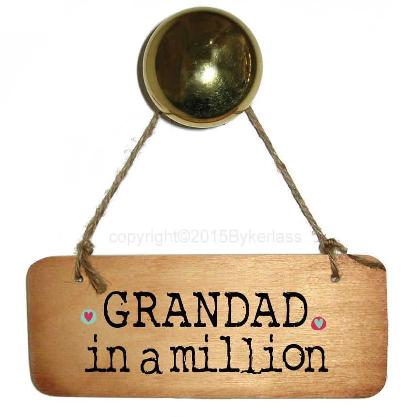 Grandad in a Million Rustic Wooden Sign