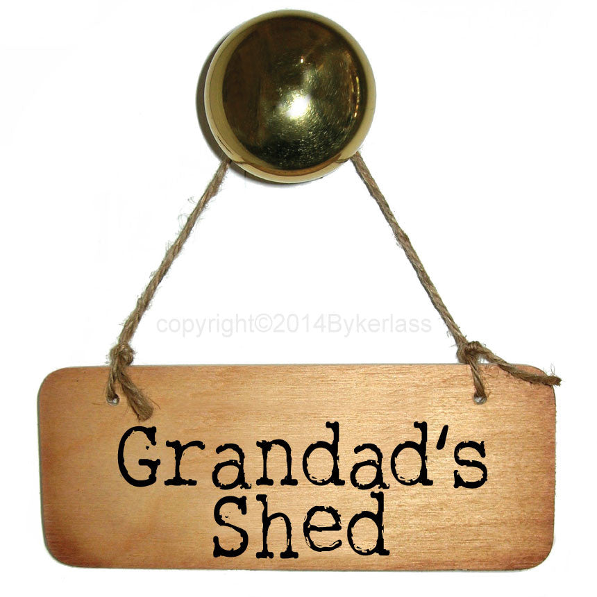 Grandad's Shed Rustic Wooden Sign - RWS1