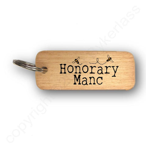 Honorary Manc with bees Rustic Wooden Keyring - RWKR1