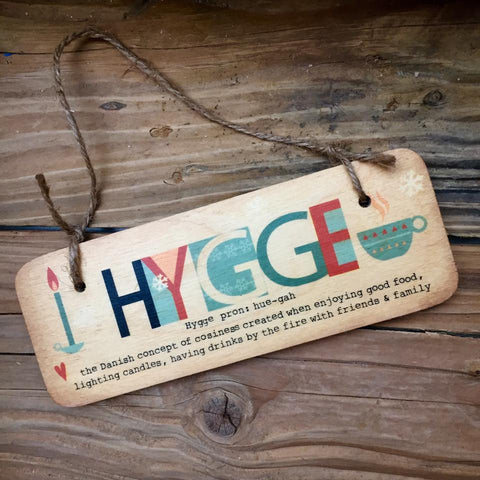 Hygge Rustic Fab Wooden Sign - RWS1