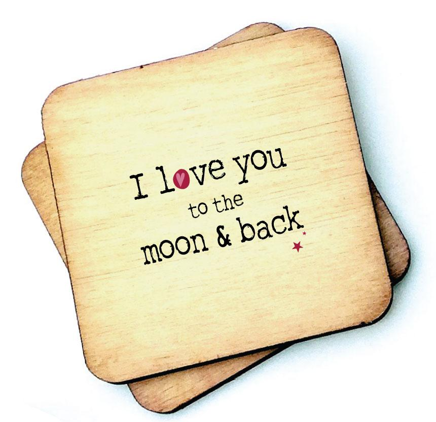 I Love you to the moon and back - Valentines Gift - Wooden Coasters by Wotmalike