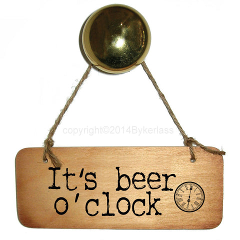 It's Beer O'clock Father's Day Wooden Sign - RWS1