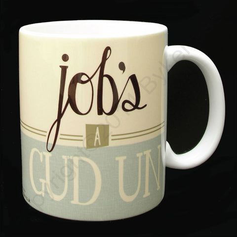 Job's A Gud Un Yorkshire Speak Mug (YSM3
