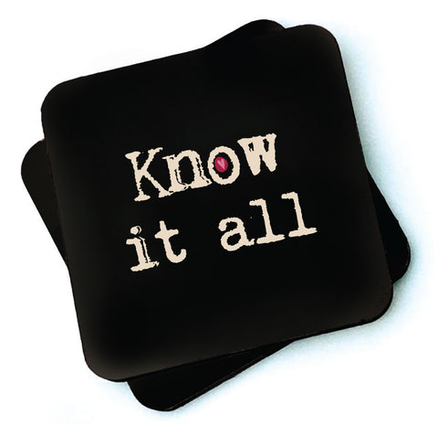 Know It All -  Dark Collection Wooden Coasters - RWC1