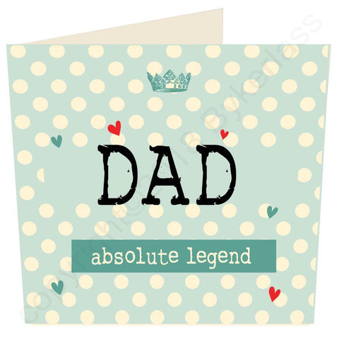Dad Absolute Legend (Father's Day Card)  (MB59)