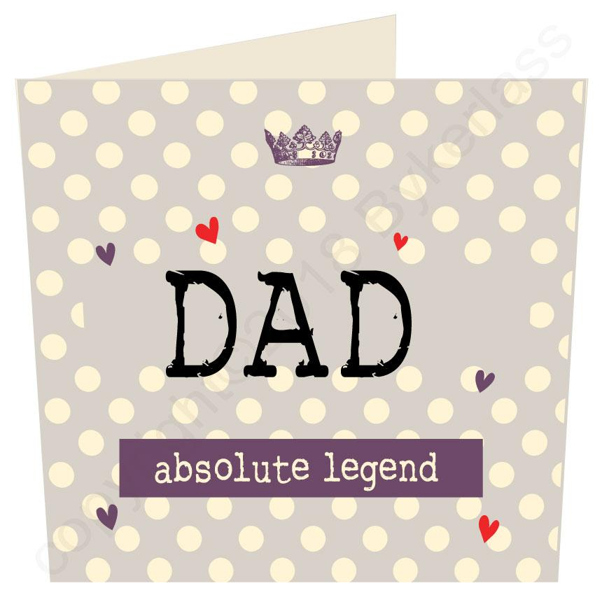 Dad Absolute Legend (Father's Day Card) by Wotmalike