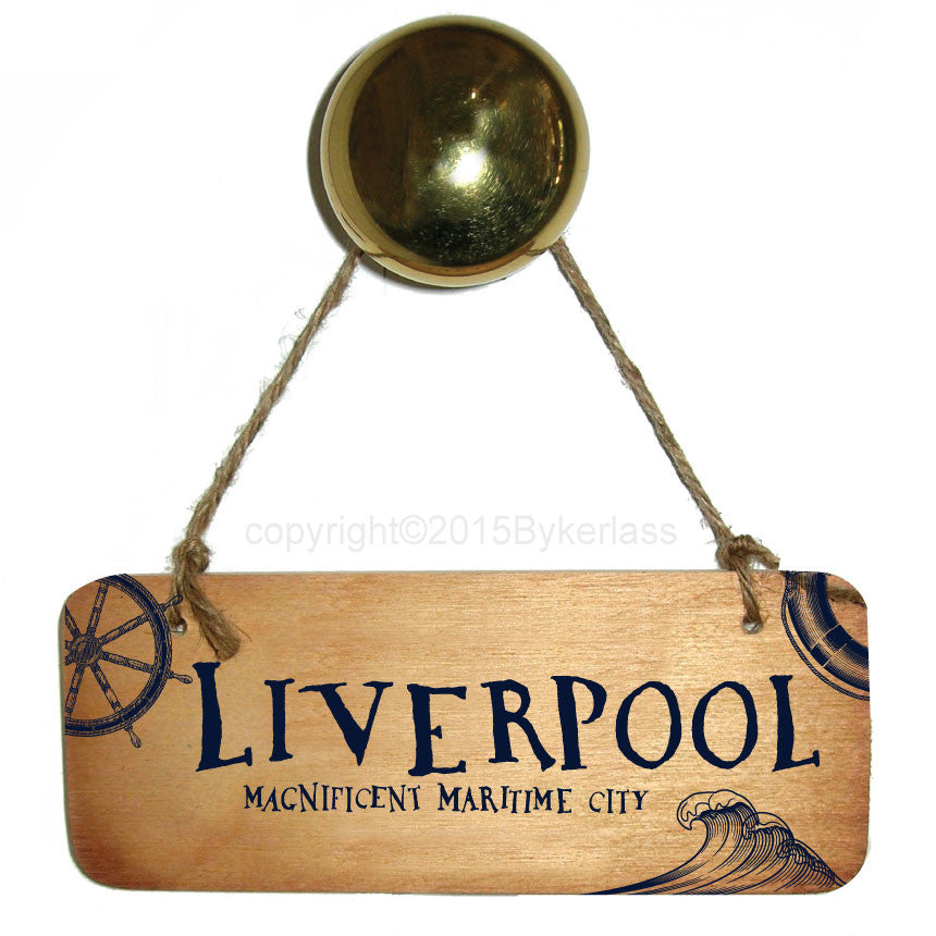 Liverpool Magnificent Maritime City Large Scouse Wooden Sign RWS1