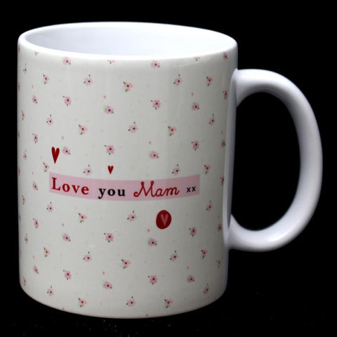 Love You Mam Mug Mothers Day Gift MBM7