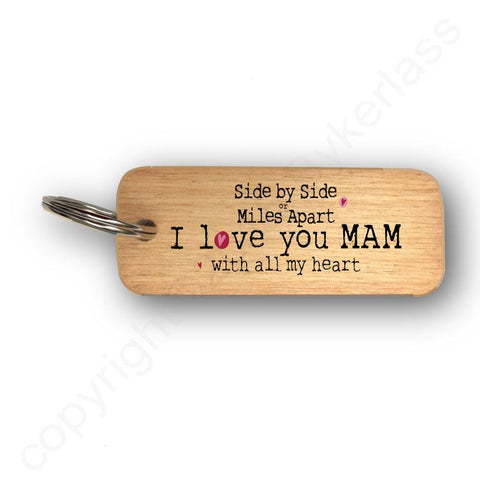 Side or Miles Apart MAM Mothers Day Gift Wooden Keyring - RWKR1