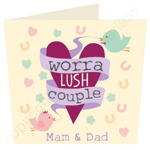 Worra Lush Couple Mam and Dad - Geordie Wedding or Anniversary Card (MB13)