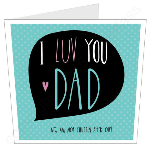 I LOVE YOU DAD Yorkshire Father's Day LARGE Card -  (MB20)