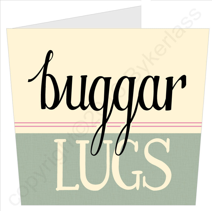 Buggar Lugs Cumbrian Cards and Gifts by Wotmalike
