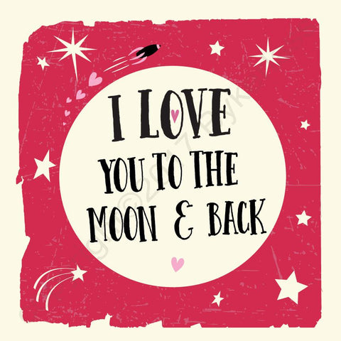 I love you to the moon and back Valentines Cards (MB46)