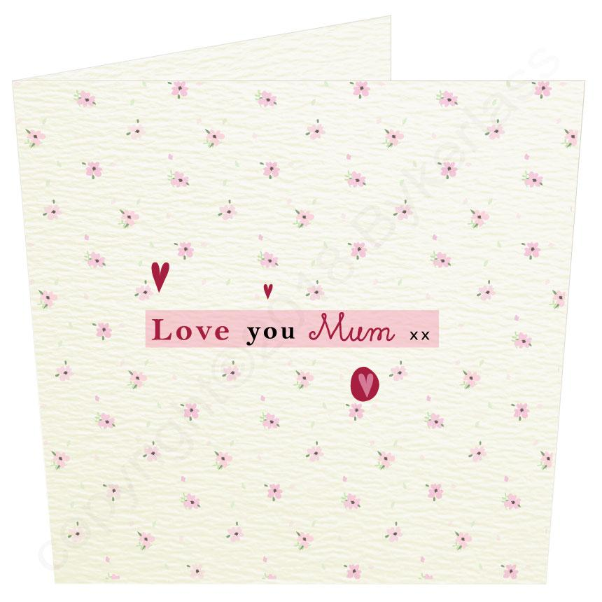 Love You Mum Card by Wotmalike