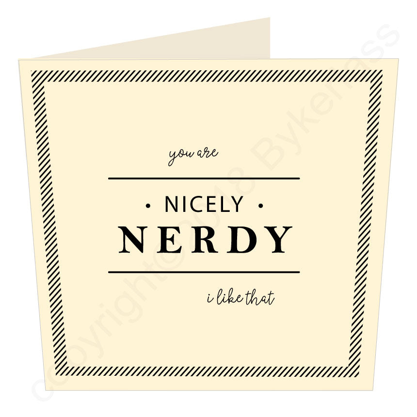 Nicely Nerdy Card by Wotmalike
