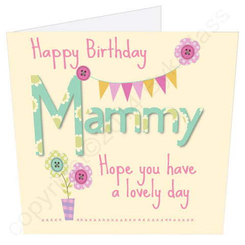 Happy Birthday Mammy Card (MB7) Large Card