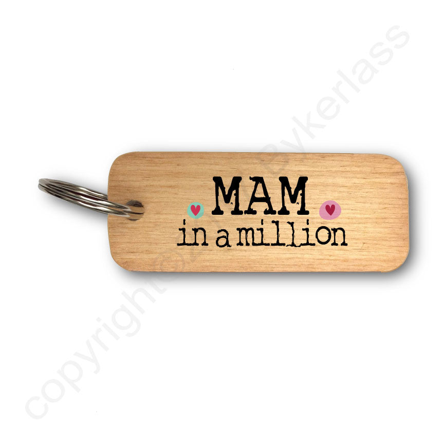Mam in a million Rustic Wooden Keyring