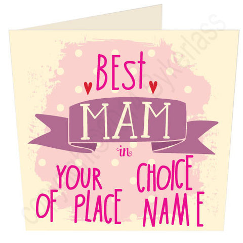 Best Mam in...... Personalised Card (MB13)