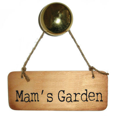 Mam's Garden Rustic Wooden Sign LOVELY for Mam's everywhere.