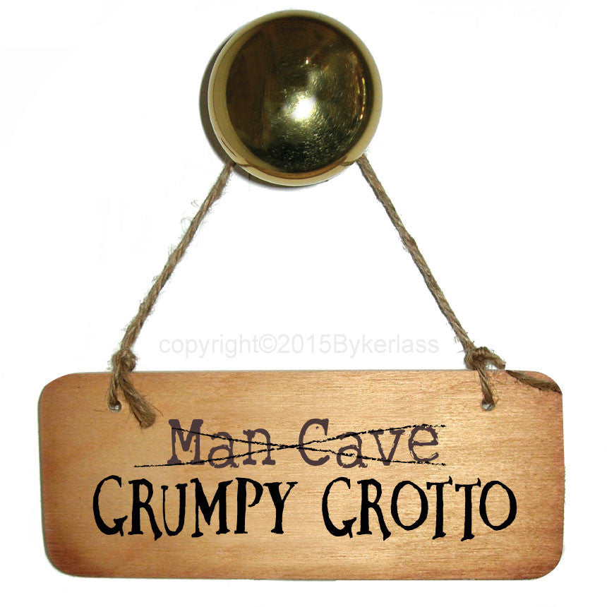 Man Cave /Grumpy Grotto Rustic Wooden Sign