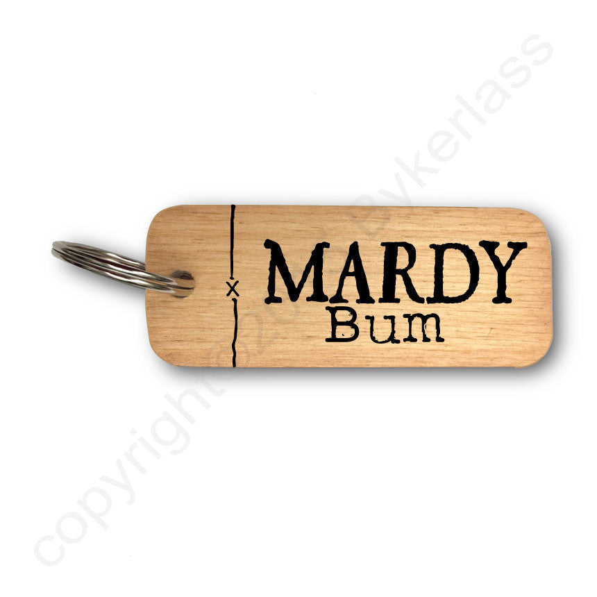 Mardy Bum Yorkshire Rustic Wooden Keyrings