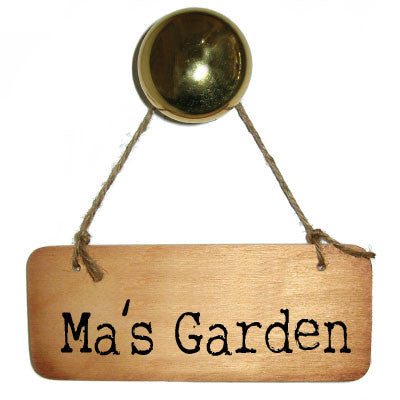 Ma's Garden Rustic Scouse Wooden Sign