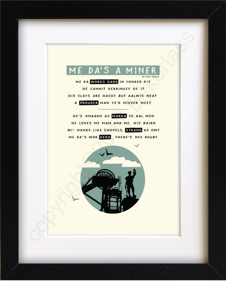 Me Da's A Miner - Industry Mounted Print by Wotmalike