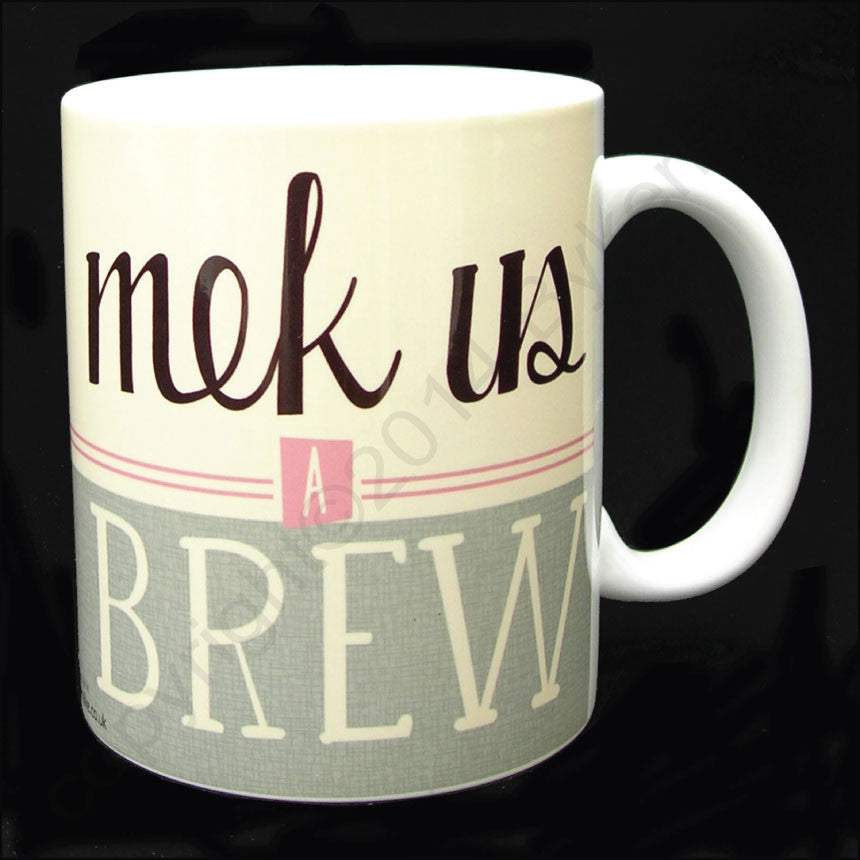 Mek Us A Brew Yorkshire Gifts Mug