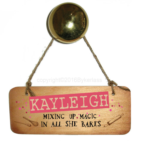 Personalised Mixing Up Magic In All She Bakes  Wooden Sign- RWS1