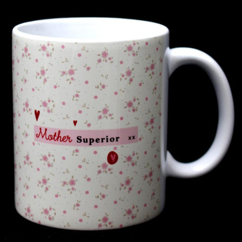Mother Superior Mug Mothers Day Gift MBM9