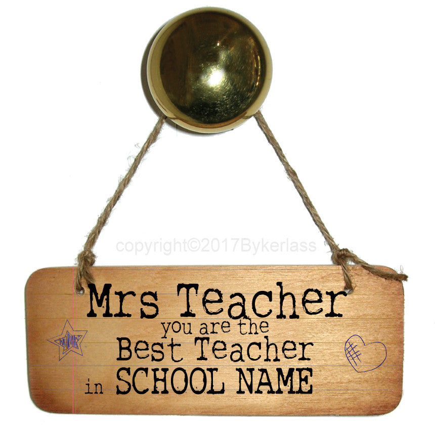 Best Teacher in the World with Teacher's Name Personalised Rustic Wooden Sign