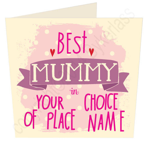 Personalised Best Mummy  in.... You Choose options by Wotmalike Makers of Fab Regional Giftware