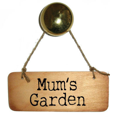 Mum's Garden Rustic Wooden Sign