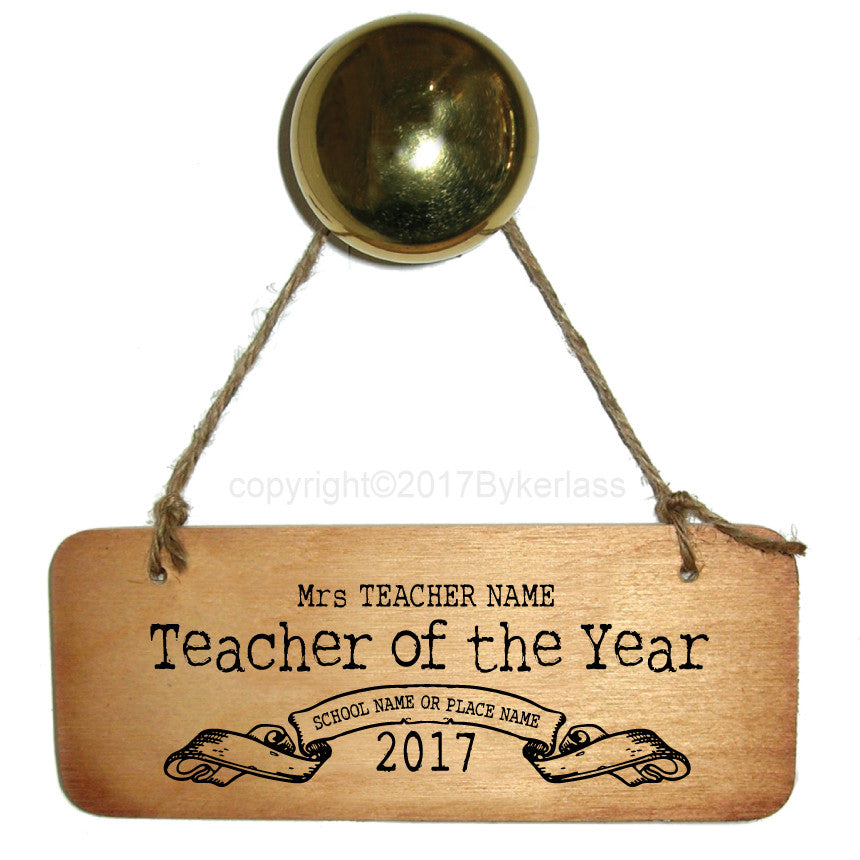 Personalised Teacher of the Year Personalised sign by Wotmalike