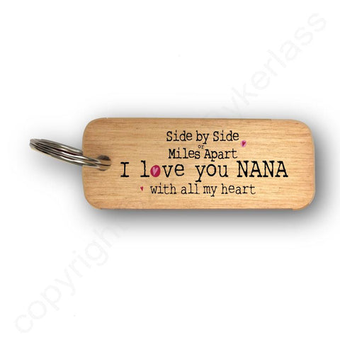 Side or Miles Apart NANA Mothers Day Gift Wooden Keyring - RWKR1