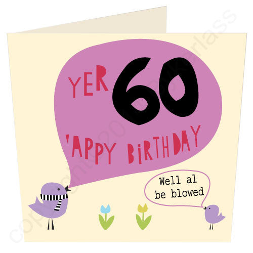 Yer 60 'Appy Birthday - North Divide Birthday Card