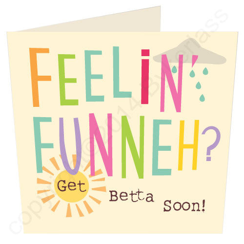 Feelin Funneh? - North Divide Get Well Card