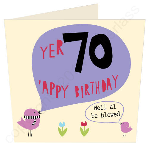 Yer 70 'Appy Birthday - North Divide Birthday Card