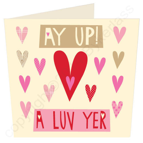 Ay Up A Luv Yer - North Divide Love Card