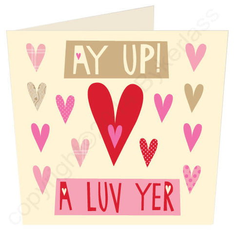 Ay Up A Luv Yer -  North West Card (ND25)