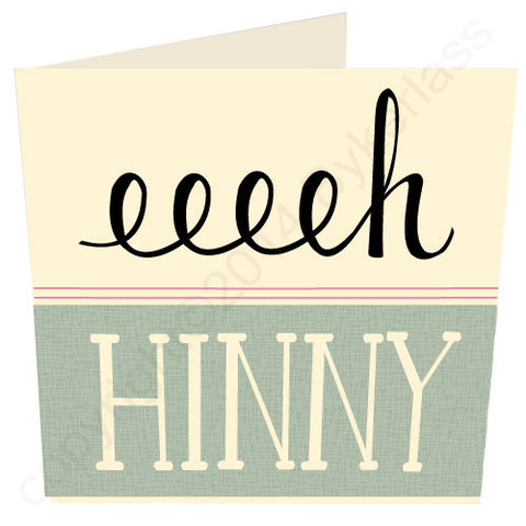 Eeeeh Hinny North East Speak Card (NES2)