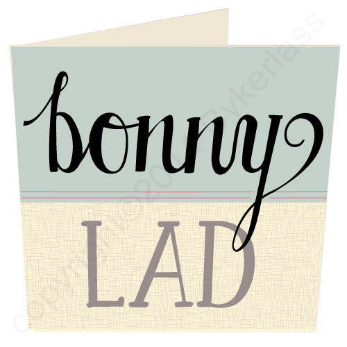 Bonny Lad North East Speak Card (NES3)