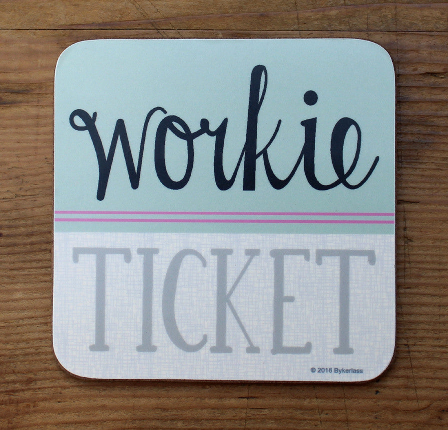Workie Ticket North East Speak Coaster Geordie Gifts