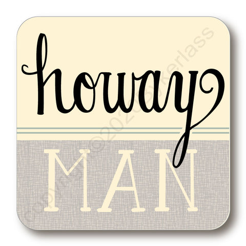 Howay Man North East Speak Coaster (NESC1)