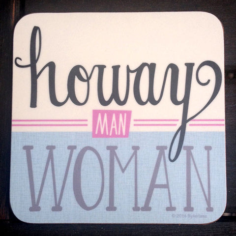 Howay Man Woman North East Speak Coaster (NESC6)