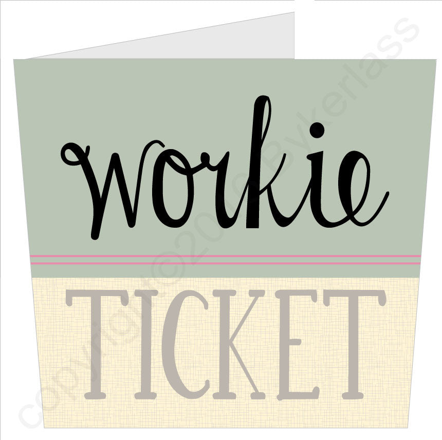 Workie Ticket North East Speak Card Geordie Gifts by wotmalike