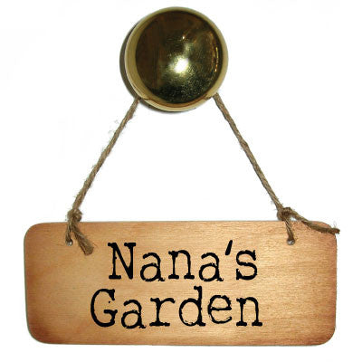 Nana's Garden Rustic Wooden Sign