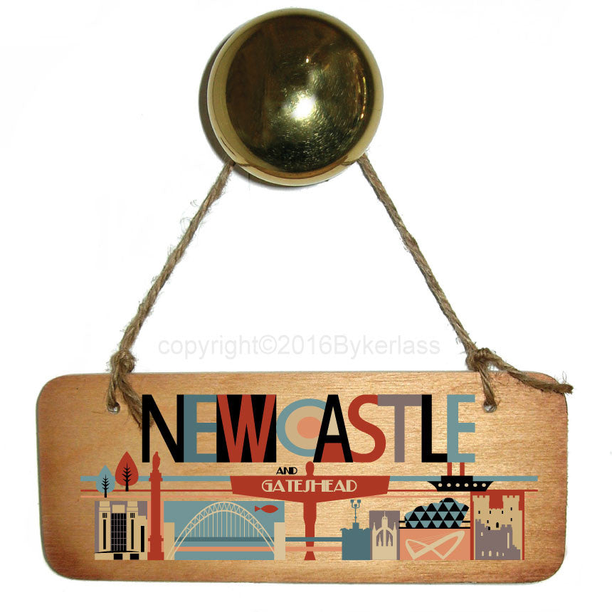 Newcastle City Bright Rustic North East Wooden Sign by Wotmalike