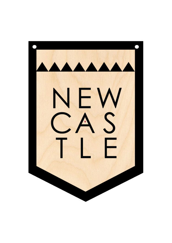 NEWCASTLE Wooden Hanging Banner by Wotmalike